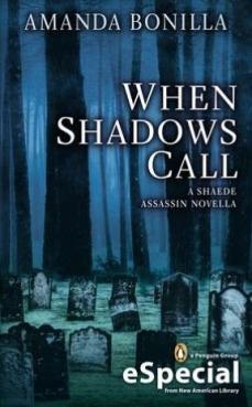 When Shadows Call